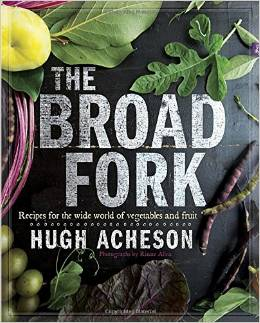 Hugh Acheson The Broad Fork
