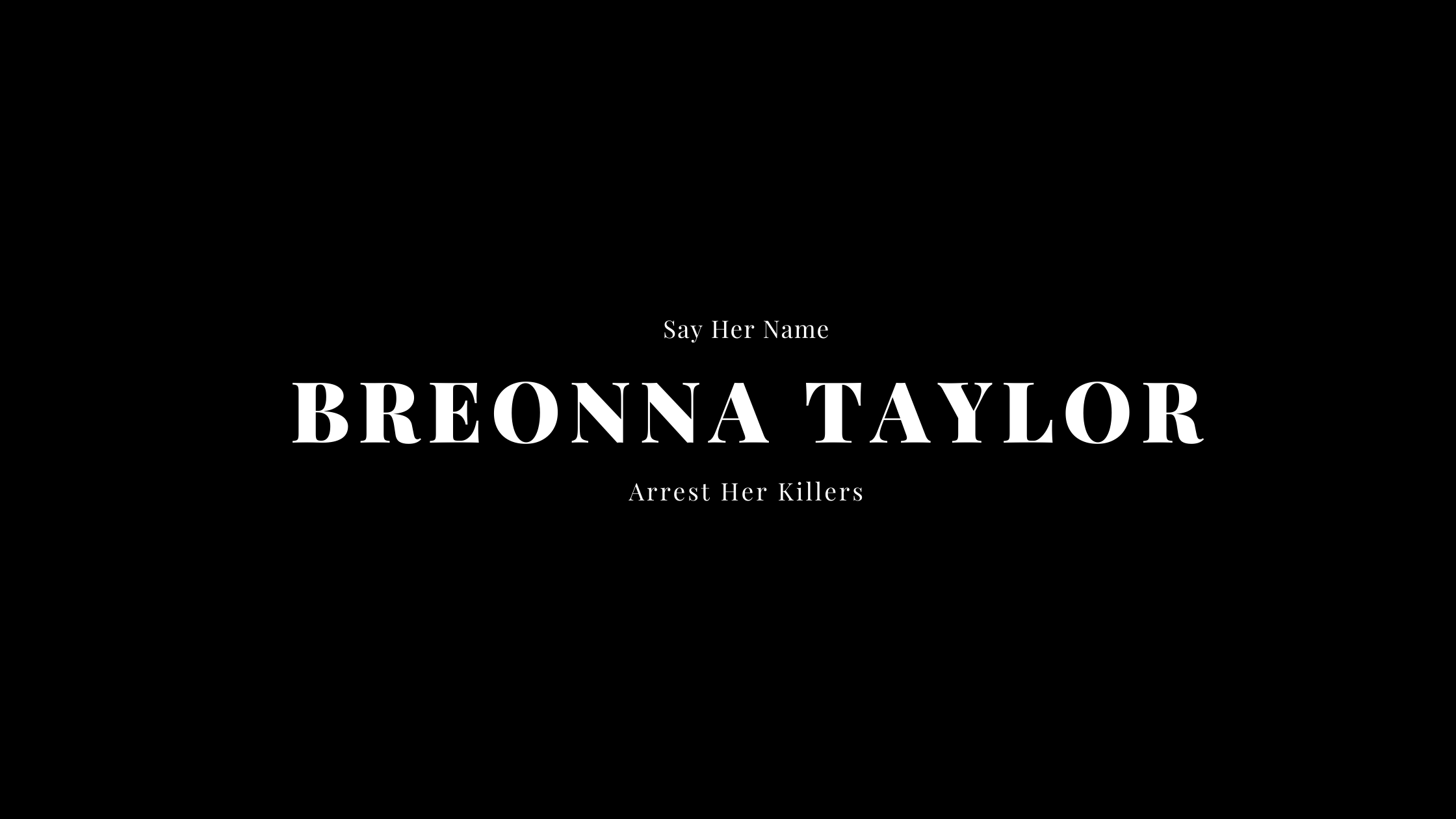 Say Her Name Breonna Taylor
